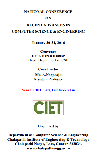 National Conference on Recent Advances in Computer Science & Engineering (NCRACSE-2016), Chalapathi Institute Of Engineering & Technology, Jan 30-31, 2016, Guntur, Andhra Pradesh