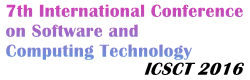 2016 7th International Conference on Software and Computing Technology (ICSCT 2016), PSNA College of Engineering and Technology, Jun 27-29, 2016, Dindigul, Tamil Nadu