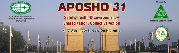APOSHO 31 Conference & AGM, National Safety Council of India (NSCI), Apr 04-07, 2016, New Delhi