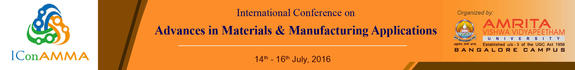 International Conference on Advances in Materials and Manufacturing Applications (IConAMMA-2016), Amrita Vishwa Vidyapeetham University, Jul 14-16, 2016, Bangalore, Karnataka