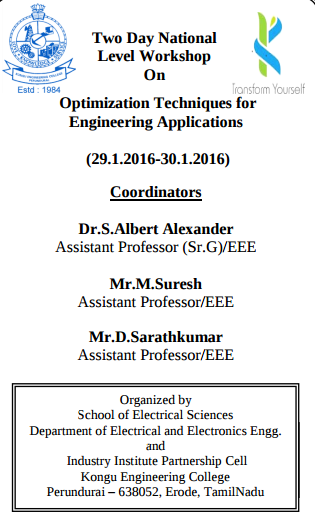 Two day National level Workshop On Optimization Techniques for Engineering Applications, Kongu Engineering College, Jan 29-30, 2016, Erode, Tamil Nadu