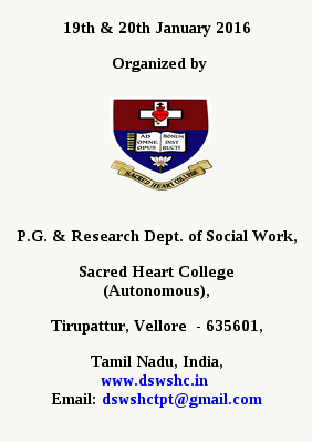 International Conference on Youth-Led Sustainable Development Opportunities & Challenges, PG & Research Dept of Social Work, Jan 19-20, 2016, Tirupattur, Tamil Nadu