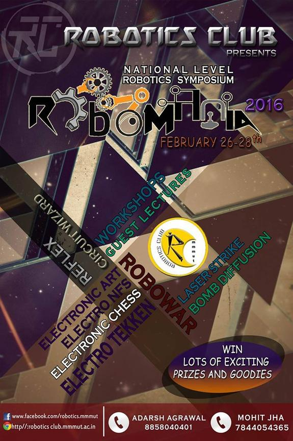 Robomania 2016, Madan Mohan Malaviya University of Technology, Feb 26-28 2016 Gorakhpur, Uttar Pradesh