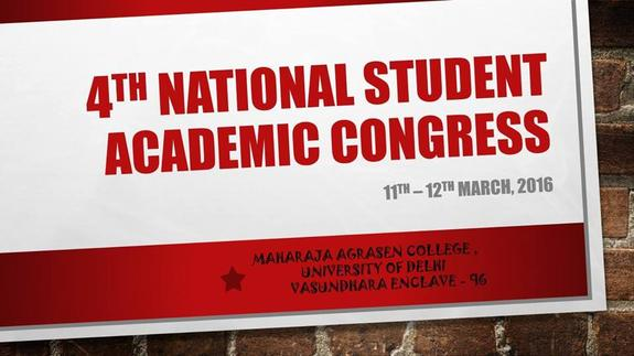 National Student Academic Congress 2016, Maharaja Agrasen College, March 11-12 2016, Delhi