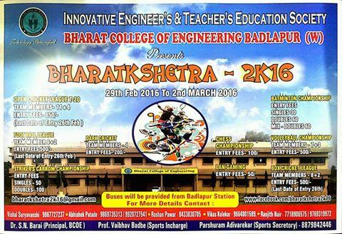 Bharatkshetra 2k16, Bharat College Of Engineering, Feb 29 - March 2, 2016, Badlapur, Maharashtra