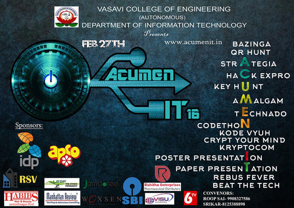 ACUMEN IT-2K16, Vasavi College of Engineering, Feb 27 2016, Hyderabad, Telangana