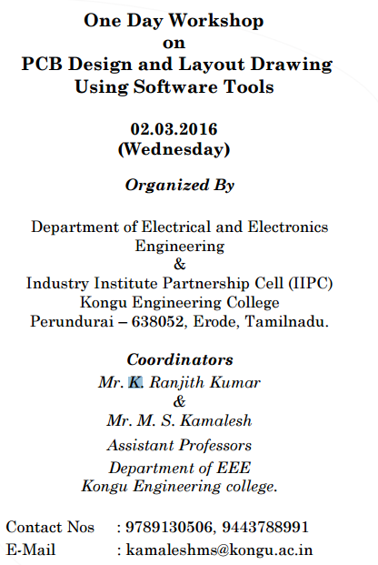 One Day Workshop on PCB Design and Layout Drawing Using Software Tools, Kongu Engineering College, March 2 2016, Erode, Tamil Nadu