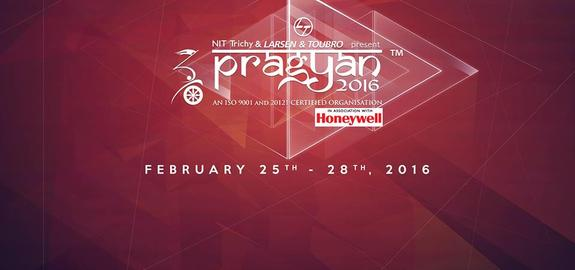 Pragyan 2016, National Institute of Technology (NIT), Feb 25-28 2016, Tiruchirappalli, Tamil Nadu