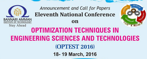 OPTEST 2016, Bannari Amman Institute of Technology, March 18-19 2016, Erode, Tamil Nadu