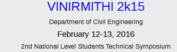Vinirmithi 2016, Anil Neerukonda Institute of Technology & Sciences, Feb 12-13 2016, Visakhapatnam, Andhra Pradesh