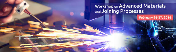Workshop on Advanced Materials and Joining Processes 16, Amrita School of Engineering, Feb 26-27 2016, Coimbatore, Tamil Nadu