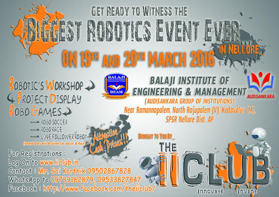 Robogames 2k16, Balaji Institute of Engineering and Management, March 19-20 2016, Nellore, Andhra Pradesh