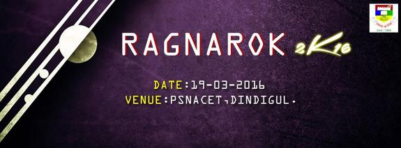 RAGNAROK 2K16, PSNA College of Engineering and Technology, March 19 2016, Dindigul, Tamil Nadu