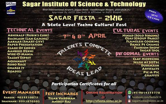 Sagar Fiesta 2k16, Sagar Institute Of Science & Technology, Apr 07-08, 2016, Bhopal, Madhya Pradesh