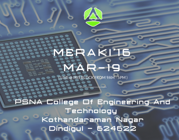Meraki 16, PSNA College of Engineering and Technology, March 19 2016, Dindigul, Tamil Nadu
