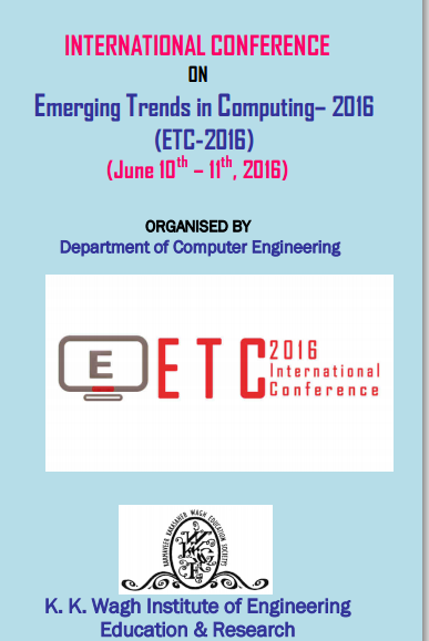 International Conference on Emerging Trends in Computing-2016, K K Wagh Institute of Engineering Education & Research, Jun 10-11, 2016, Nashik, Maharashtra
