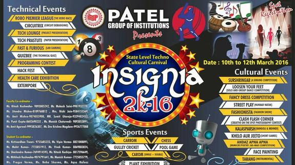 Insignia 2k16, Patel Group of Institutions, March 10-12 2016, Bhopal, Madhya Pradesh