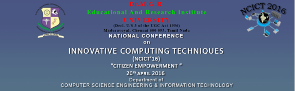 NCICT 2016, Dr MGR Educational and Research Institute University, Apr 20, 2016, Chennai, Tamil Nadu