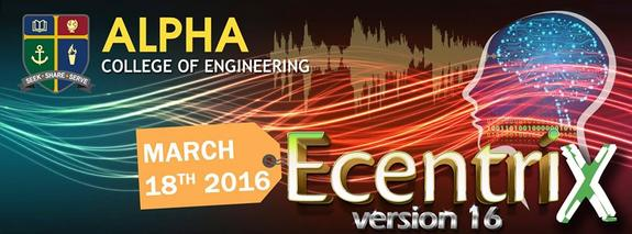 Ecentrix Version16, Alpha College of Engineering, March 18 2016, Chennai, Tamil Nadu