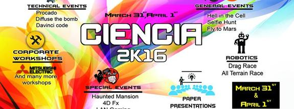 Ciencia 2k16, CVR College of Engineering, March 31 - April 01 2016, Hyderabad, Telangana