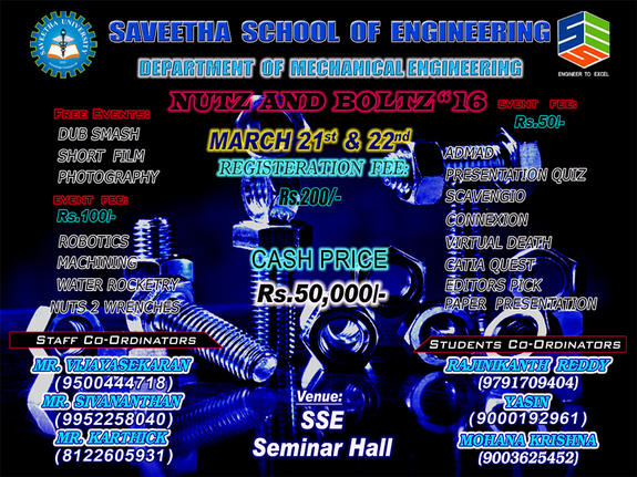 Nutz and Boltz 2k16, Saveetha School of Engineering, March 21-22 2016, Chennai, Tamil Nadu