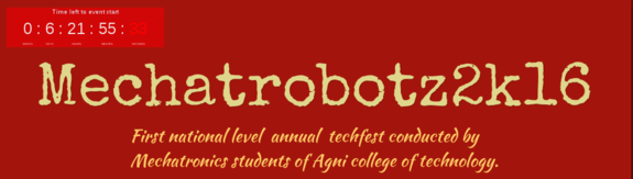 Mechatrobotz 2k16, Agni College of Technology, April 5 2016, Chennai, Tamil Nadu