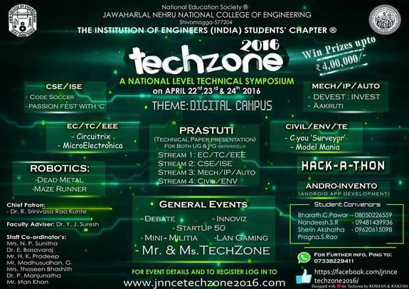 Techzone 2016, Jawaharlal Nehru National College of Engineering, April 22-24 2016, Shimoga, Karnataka