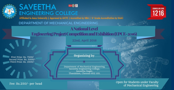 Engineering Project Competition and Exhibition (EPCE-2016), Saveetha Engineering College, April 22 2016, Chennai, Tamil Nadu