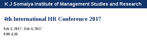 International HR Conference on Leadership Challenges in Digital Workplace, K J Somaiya Institute Of Management Studies & Research, Feb 03-04, 2017, Mumbai, Maharashtra