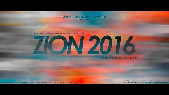ZION 2016, College of Engineering, April 23-26 2016, Roorkee, Uttarakhand