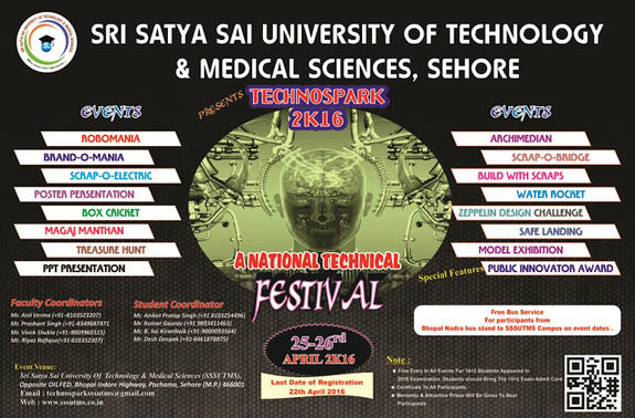 Technospark 2k16, Sri Satya Sai University of Technology and Medical Sciences, April 25-26 2016, Sehore, Madhya Pradesh