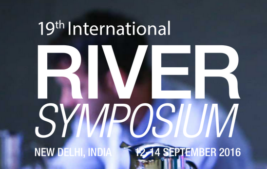 International Riversymposium, International River Foundation, Sep 12-14, 2016, New Delhi