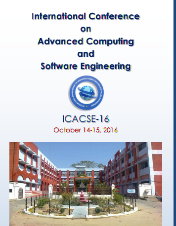 International Conference on Advanced Computing and Software Engineering 2016, Kamla Nehru Institute of Technology, October 14-15 2016, Sultanpur, Uttar Pradesh