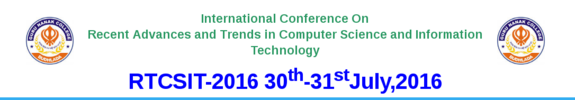 International Conference On Recent Advances and Trends in Computer Science and Information Technology 2016, Guru Nanak College, July 30-31 2016, Budhlada, Punjab