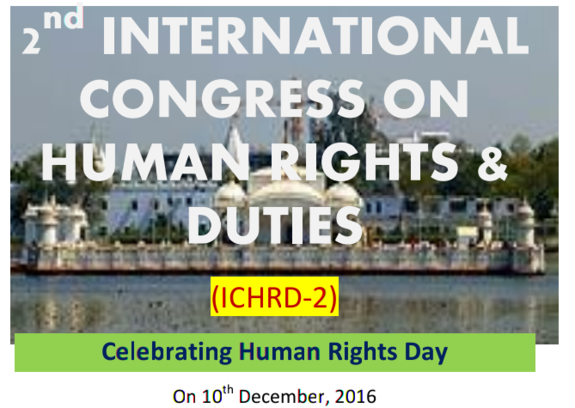 2nd International Congress on Human Rights & Duties 2016, Yadam Institute of Research, December 10 2016, New Delhi, Delhi