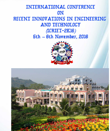 International Conference on Recent innovations in Engineering and Technologies 2K16, Gandhi Institute of Engineering and Technology, November 5-6 2016, Gunupur, Odisha