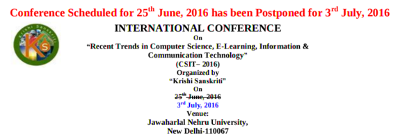 International Conference On Recent Trends in Computer Science E-Learning Information & Communication Technology 2016, JNU, July 3 2016, New Delhi, Delhi
