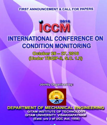 International Conference on Condition Monitoring 2016, GITAM University, October 26- 27 2016, Visakhapatnam, Andhra Pradesh