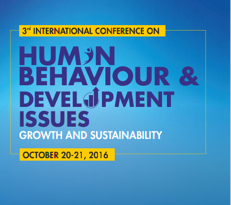 3rd International Conference on Human Behaviour & Development Issues (ICHBDI) 2016, Amity University, October 20-21 2016, Lucknow, Uttar Pradesh