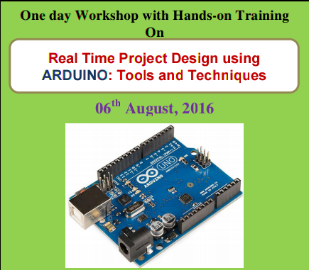 One day Workshop with Hands-on Training On Real Time Project Design using  ARDUINO 2016, Kongu Engineering College, August 6 2016, Erode, Tamil Nadu