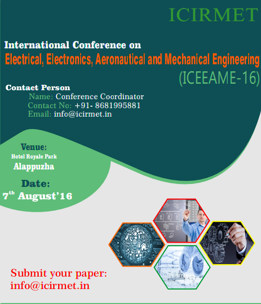 International Conference on Science Innovative Engineering and Technology 16, ICIRMET Society, August 7 2016, Alappuzha, Kerala