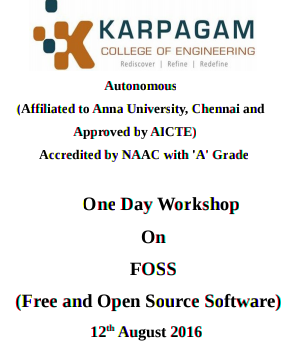 One Day workshop on Free and Open Source Software (FOSS) 2016, Karpagam College of Engineering, August 12 2016, Coimbatore, Tamil Nadu