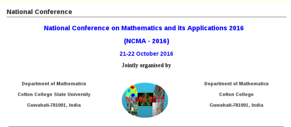 National Conference on Mathematics and its Applications 2016, CCSU,  October 21-22 2016, Guwahati, Assam