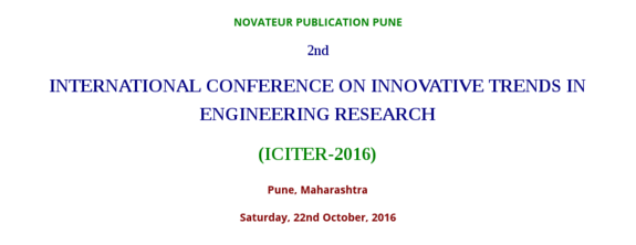 International Conference On Innovative Trends In Engineering Research 2016, Novateur Publication, October 22 2016, Pune, Maharashtra