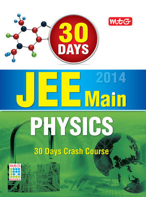 30 Days JEE Main 2014 - Physics : 30 Days Crash Course (English) by MTG Editorial Board