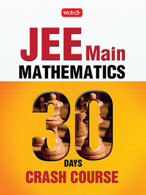 30 Days JEE Main Mathematics 30 Days Crash Course (English) by MTG Editorial Board