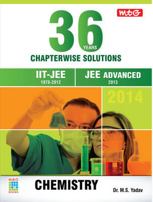 36 Years Chapterwise Solutions (JEE Advanced) - Chemistry for JEE Advanced 2014 PB (English) by Yadav M S