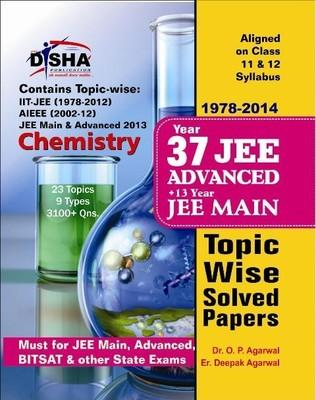 37 Years IIT  JEE Advanced + 13 Years JEE Main Topic Wise Solved Papers  Chemistry (English) 11th Edition by O P Agarwal Deepak Agarwal
