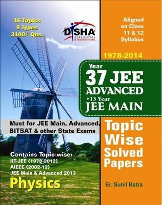 37 Years IIT JEE Advanced +13 Years JEE Main Topic Wise Solved Papers Physics (English) 11th Edition by Sunil Batra