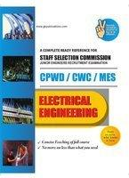 A Complete Ready Reference For Staff Selection Commission CPWD/CWE/MES Electrical Engineering Guide (English) 01 Edition by G K P